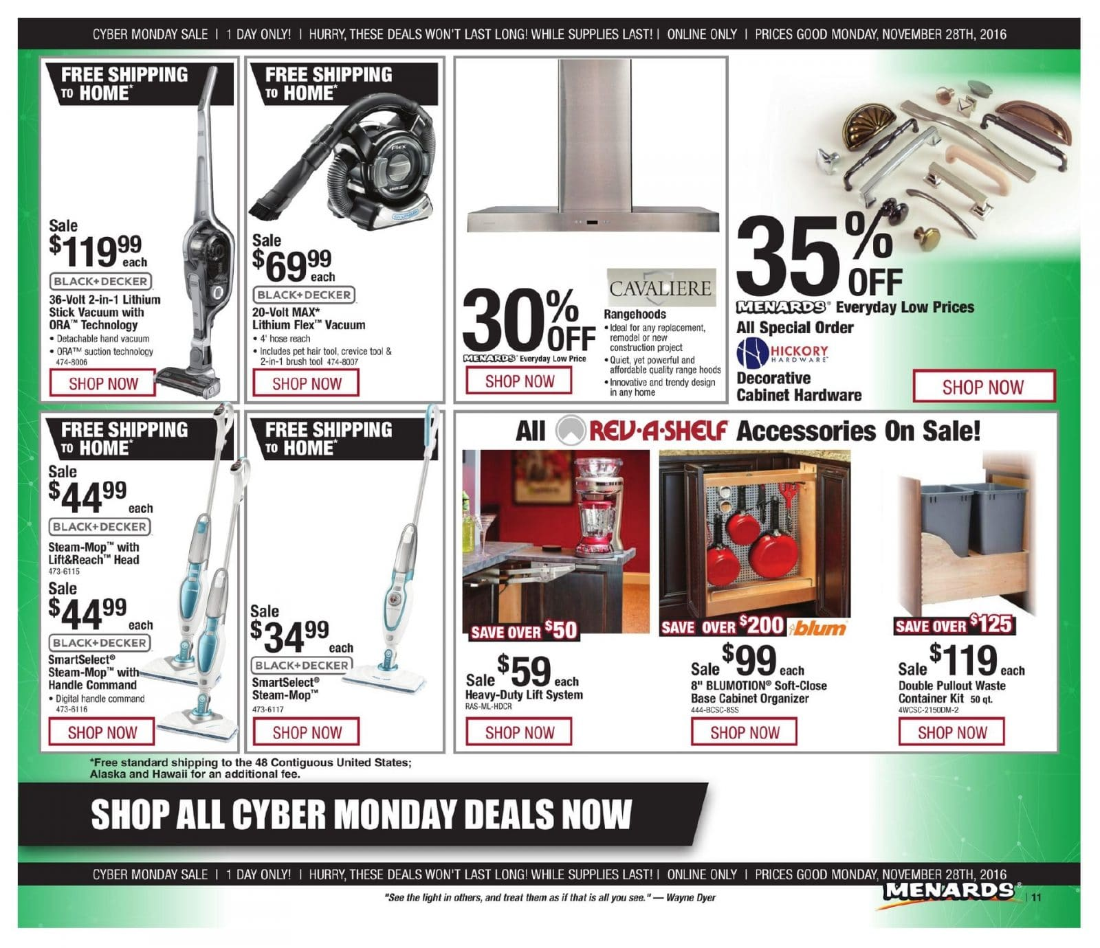 Mark your calendar because the Menards Cyber Monday sale goes live on Monday, Nov. Menards Cyber Monday Coupons. Menards is like most retailers on Cyber Monday because it doesn't usually offer special coupons and promo codes. However, you can take advantage of /5().